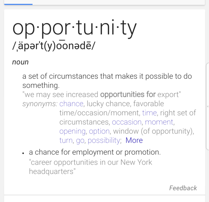 Opportunity doesn't knock!